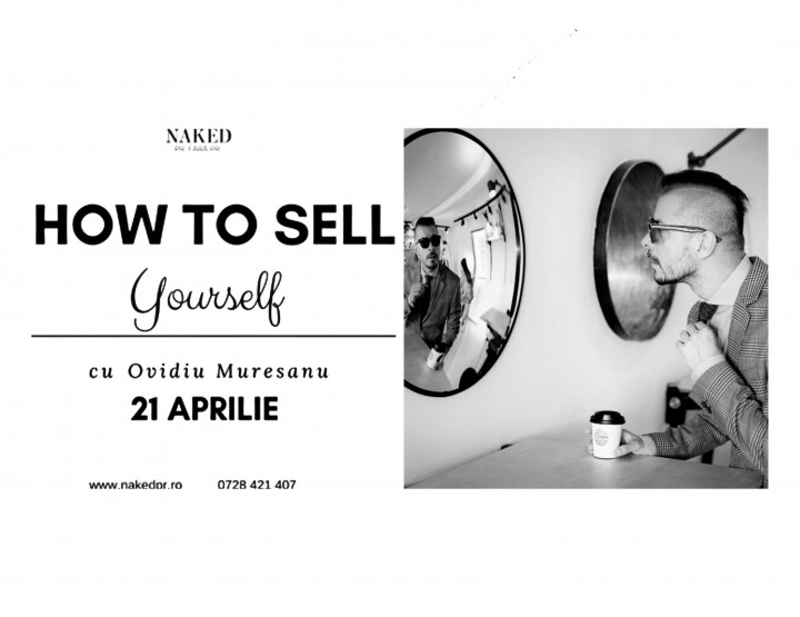 I Will Teach You How To Sell Yourself!